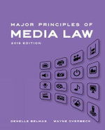 Major Principles of Media Law, 2015 - Wayne Overbeck