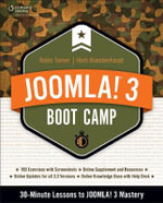 Joomla! 3 Boot Camp : 30-minute Lessons to Joomla! 3 Mastery - Herb Boeckenhaupt