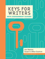 Keys for Writers with Assignment Guides : Keys for Writers - Ann Raimes