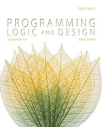 Programming Logic and Design, Comprehensive - Joyce Farrell
