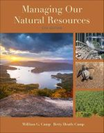 Managing Our Natural Resources : An Introduction to Marriage and the Family - Betty Heath-Camp