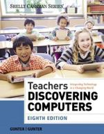Teachers Discovering Computers - Randolph E. Gunter