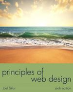 Principles of Web Design : The Web Warrior Series - Joel Sklar