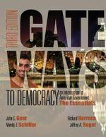 Gateways to Democracy: Volume 2 : The Essentials - Wendy Schiller