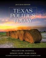Texas Politics Today 2015-2016 - Christopher Wlezein