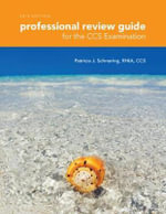 Professional Review Guide for the CCS Examinations 2015 - Patricia Schnering