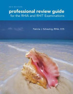 Professional Review Guide for the RHIA/RHIT Examinations 2015 - Patricia Schnering