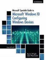 MCSA/MCSE Guide to Microsoft Windows 8, Exam # 70-687 - Leon Plesniarski