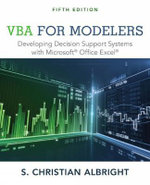 VBA for Modelers : Developing Decision Support Systems with Microsoft Office Express - S. Albright