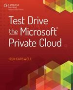 Test Drive the Microsoft Private Cloud - Ron Carswell
