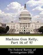 Machine Gun Kelly, Part 16 of 97