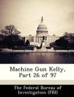 Machine Gun Kelly, Part 26 of 97