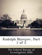 Rudolph Nureyev, Part 1 of 2