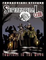 The Supernatural Club : Vampires in the Moor - Stefano Fornacciari