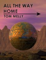 All the Way Home - Mr Tom Melly