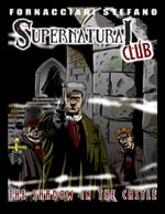 The Supernatural Club : The Shadow in the Castle - Stefano Fornacciari