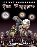 The Wedding : Chapter Three - Stefano Fornacciari