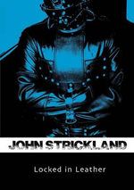 Locked in Leather - John Strickland