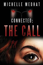 Connected : The Call - Michelle Medhat