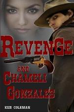 Revenge and Chameli Gonzales - Ken Coleman