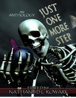 Just One More Step - Nathan J.D.L. Rowark