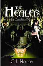 The Guardians - Book 1- The Healer - C. L. Moore