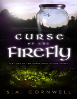 Curse of the Firefly - S. A. Cornwell