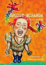 Spoilt Miranda - Eloise De Sousa