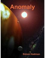 Anomaly - Simon Hadman