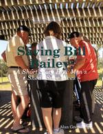 Saving Bill Bailey - Mr. Alan Greenhalgh