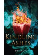Kindling Ashes : Firesouls Book I - Laura Harris
