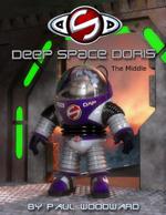 Deep Space Doris : The Middle - Paul Woodward
