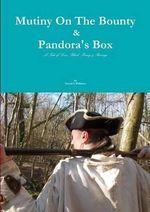 Mutiny on the Bounty & Pandora's Box - David G Williams