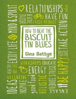 How to Beat the Biscuit Tin Blues - Gina Battye