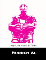 My Life Now & Then - Rubber Al