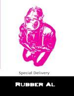 Special Delivery - Rubber Al