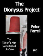 The Dionysus Project - Peter Farrell