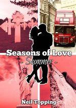 Seasons of Love : Summer - Neil Topping