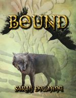 Bound - Sarah Downing