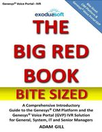 The Big Red Book - Bite Sized - Genesys Voice Portal - Adam Gill