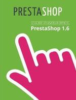 Guide de L'Utilisateur Prestashop 1.6 - Prestashop