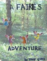 A Fairies Adventure - John Giess
