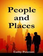 People and Places - Cathy Penman