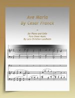 Ave Maria By Cesar Franck-for Piano and Cello Pure Sheet Music By Lars Christian Lundholm - Lars Christian Lundholm