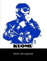 Well Wrapped - Kuomu