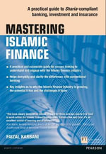 Mastering Islamic Finance : A Practical Guide to Sharia-Compliant Banking, Investment and Insurance - Faizal Karbani