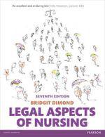 Legal Aspects of Nursing - Bridgit C. Dimond