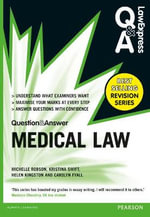 Law Express Question and Answer : Medical Law - Michelle Robson