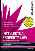 Law Express : Intellectual Property Law - David Bainbridge