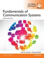 Fundamentals of Communication Systems : International Edition - John G. Proakis